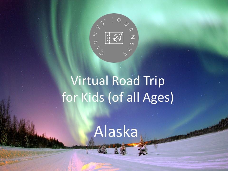 Virtual Road Trip Alaska