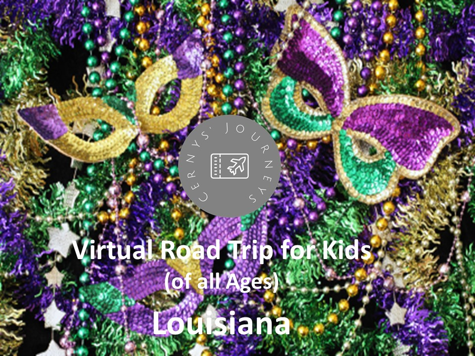 Virtual Road Trip Louisiana