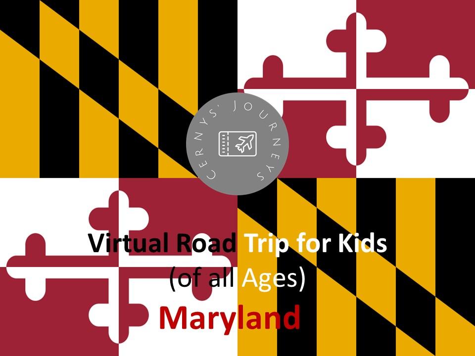 Virtual Road Trip Maryland
