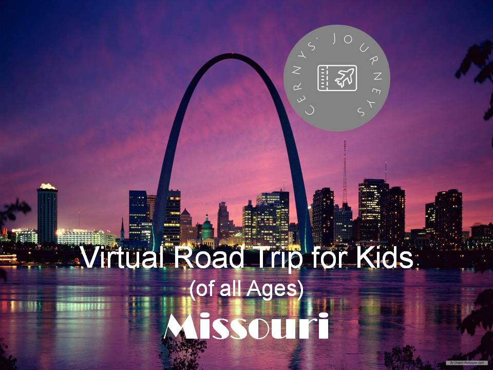 Virtual Road Trip Missouri