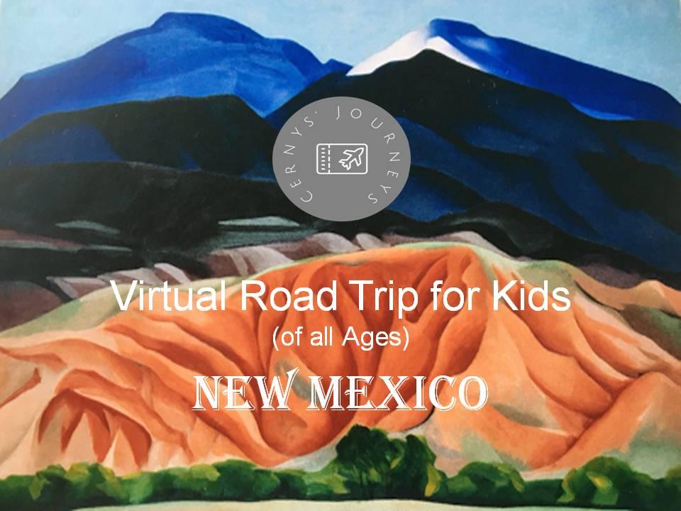 Virtual Road Trip New Mexico