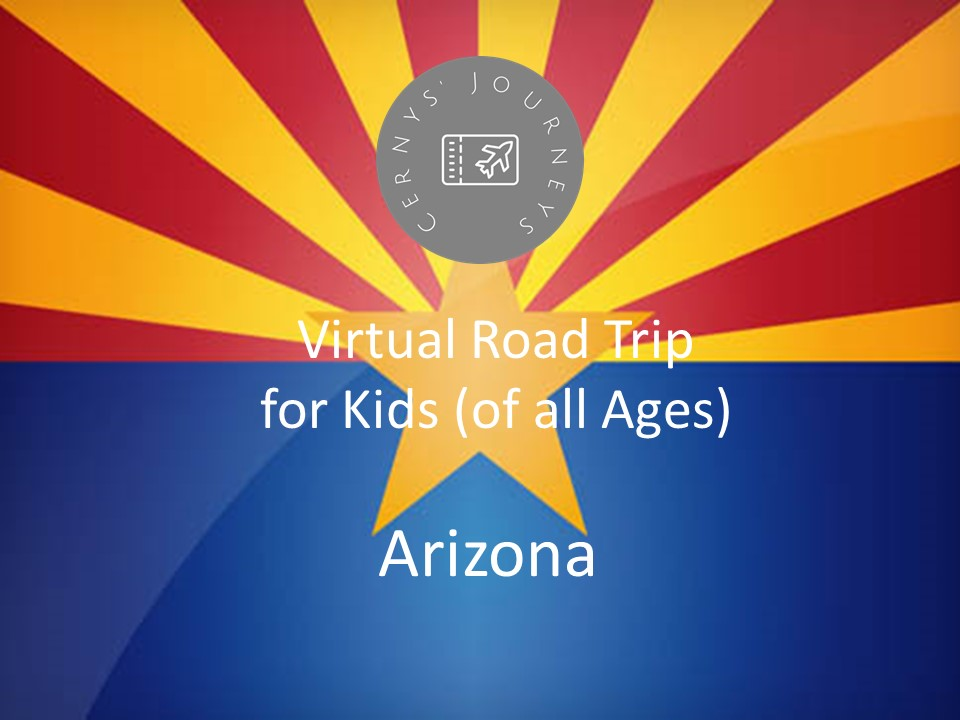 Virtual Road Trip Arizona