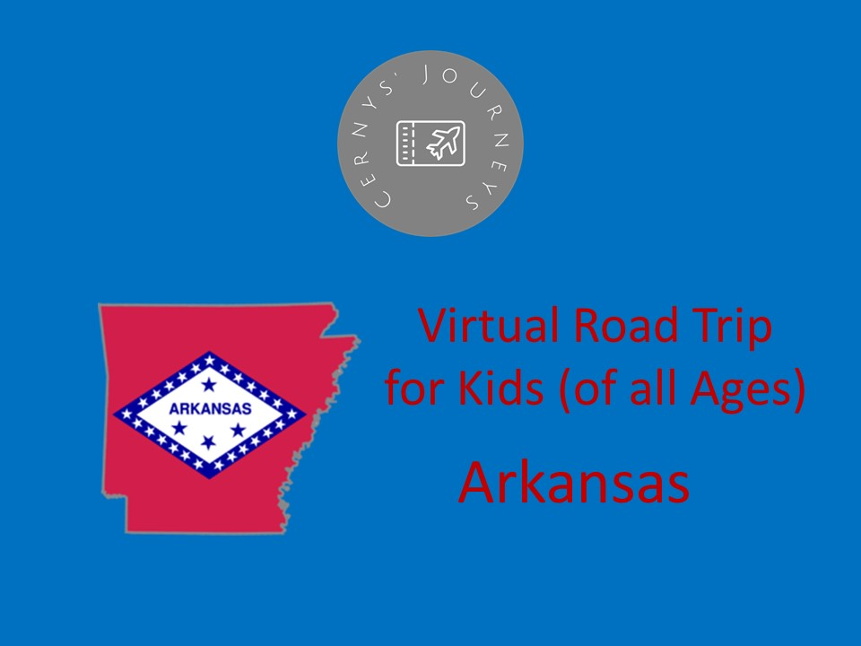 Virtual Road Trip Arkansas