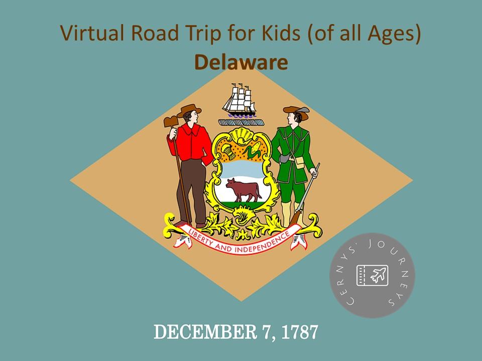 Virtual Road Trip Delaware