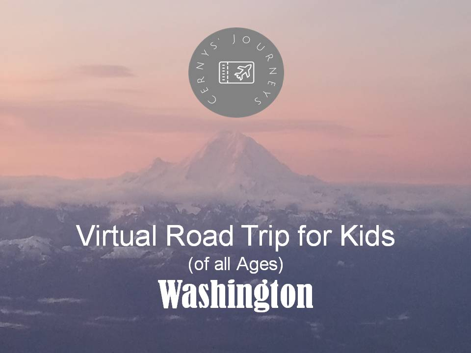 Virtual Road Trip Washington