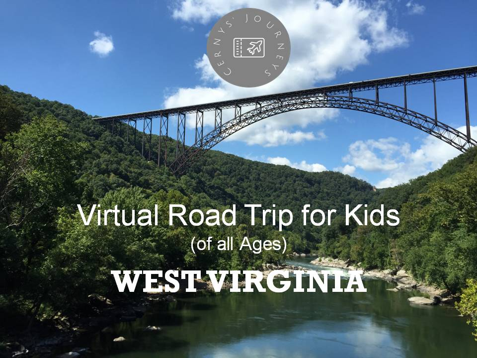 Virtual Road Trip West Virginia