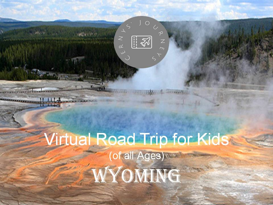 Virtual Road Trip Wyoming